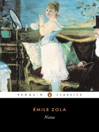 Nana  - Émile Zola, George Holden