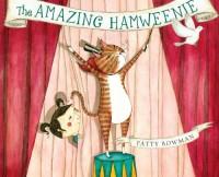 The Amazing Hamweenie - Patty Bowman