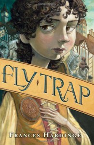 Fly Trap (Fly By Night) - Frances Hardinge