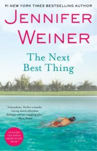 The Next Best Thing: A Novel - Jennifer Weiner