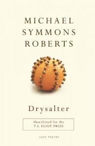 Drysalter - Michael Symmons Roberts
