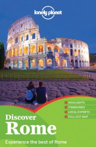 Discover Rome - Abigail Hole, Duncan Garwood
