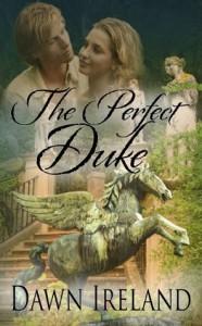 The Perfect Duke - Dawn Ireland