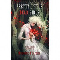 Pretty Little Dead Girls - Mercedes M. Yardley