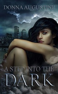 A Step into the Dark: Ollie Wit Series - Donna Augustine