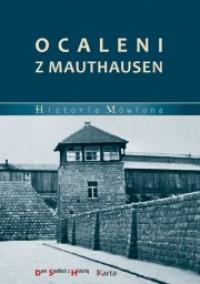 Ocaleni z Mauthausen - Katarzyna Madoń-Mitzner