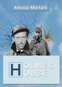 Holmes House - Alessia Martalò, C.A. Cecchini