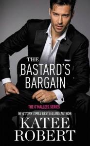 The Bastard's Bargain - Katee Robert