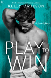 Play to Win (Wynn Hockey #1) - Kelly Jamieson