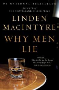 Why Men Lie - Linden MacIntyre
