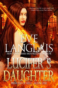 Lucifer's Daughter (Princess of Hell Book 1) - Eve Langlais