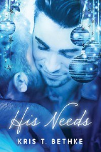 His Needs - Kris T. Bethke