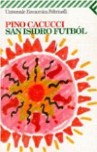 San Isidro Futból - Pino Cacucci