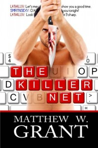 The Killer Net - Matthew W. Grant