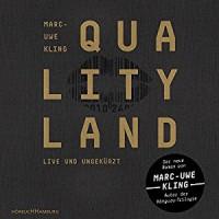 QualityLand (Dunkle Edition) - HörbucHHamburg HHV GmbH, Marc-Uwe Kling, Marc-Uwe Kling