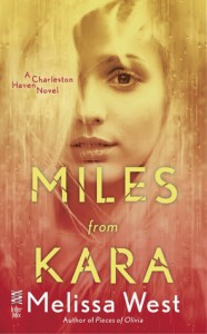Miles from Kara - Melissa  West