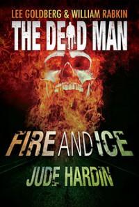 Fire and Ice - Jude Hardin