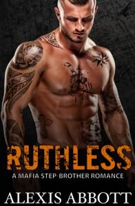 Ruthless - Alex Abbott, Alexis Abbott