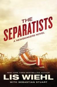 The Separatists - Lis Wiehl, Sebastian Stuart