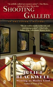 Shooting Gallery - Hailey Lind, Juliet Blackwell