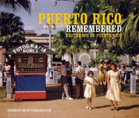 Puerto Rico Remembered - Fernando Pico