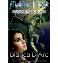 Maiden Flight - Bianca D'Arc