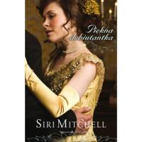 Piękna debiutantka - Siri Mitchell