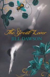 The Great Lover - Jill Dawson