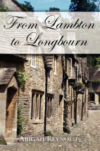 From Lambton to Longbourn: A Pride & Prejudice Variation - Abigail Reynolds