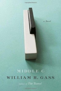 Middle C - William H. Gass