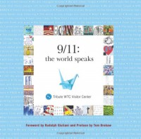 9/11: The World Speaks - Tribute WTC Visitor Center;Lee Ielpi