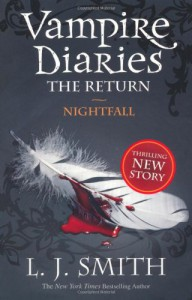 The Return: Nightfall (Vampire Diaries) - L. J. Smith
