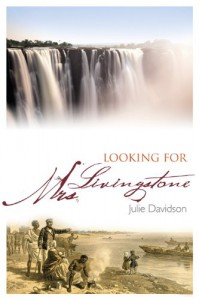 Looking for Mrs Livingstone - Julie Davidson