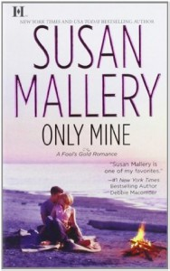 Only Mine - Susan Mallery