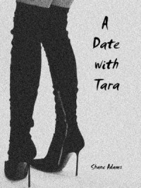 A Date With Tara - Shane Adams