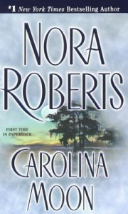 Carolina Moon - Nora Roberts