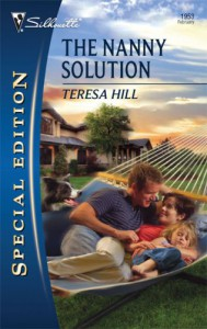 The Nanny Solution (Silhouette Special Edition) - Teresa Hill