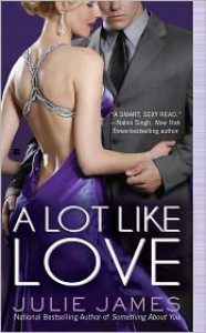 A Lot Like Love (FBI / US Attorney, #2) - Julie James