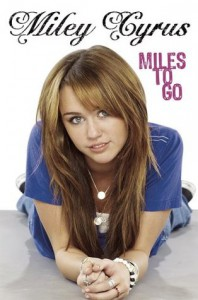 Miles to Go - Miley Cyrus, Hilary Liftin