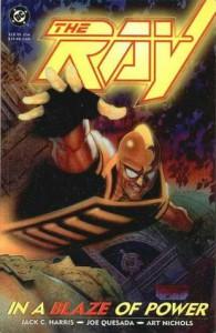 The Ray: In a Blaze of Power - Jack C. Harris, Joe Quesada, Art Nichols