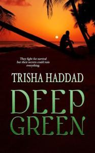 Deep Green - Trisha Haddad