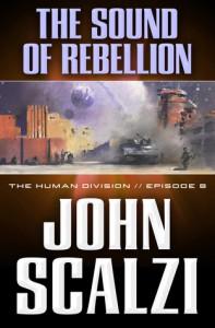 The Sound of Rebellion - John Scalzi
