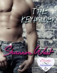 The Keyholder - Shannon West