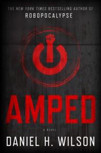 Amped - Daniel H. Wilson