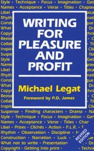 Writing for Pleasure and Profit - P.D. James, Michael Legat