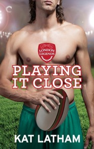Playing It Close - Kat Latham
