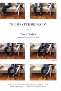 The Master Bedroom: A Novel - Tessa Hadley