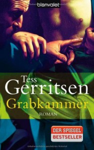 Grabkammer  - Tess Gerritsen, Andreas Jäger