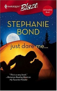 Just Dare Me... - Stephanie Bond