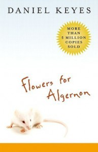 Flowers for Algernon - Daniel Keyes